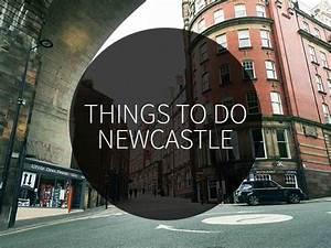 5 Nice Things To Do In Newcastle  U0026gt  U0026gt  Hotspot City Guide  U0026gt  U0026gt