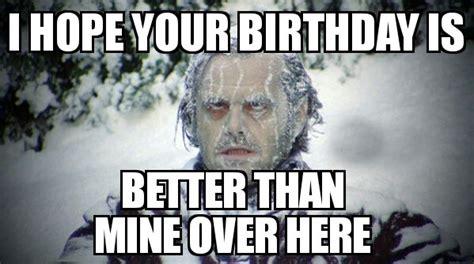 Best Birthday Meme - 12 surprisingly funny happy birthday memes