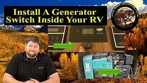 Add A Generator Switch Inside Your Rv