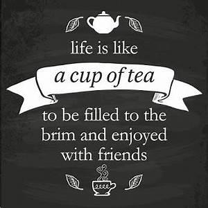 Best 25+ Tea ti... British Tea Quotes