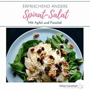 Salat Mit Spinat : spinat salat mit apfel und fenchel einfach mal einfach rohkost ~ Orissabook.com Haus und Dekorationen