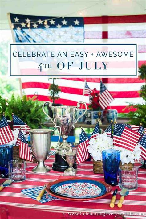 celebrate  easy awesome   july