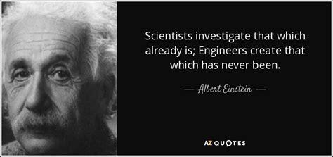 albert einstein quote scientists investigate