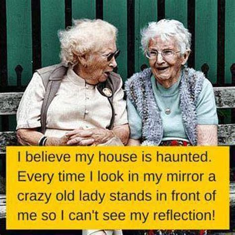 Funny Old Lady Memes - best 25 old age humor ideas on pinterest aging humor senior jokes and senior citizen humor