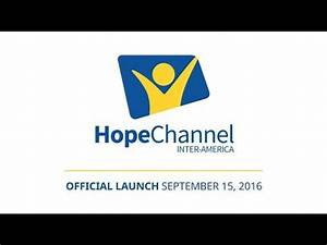Official Launch of Hope Channel Inter-America - YouTube
