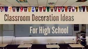 31+ Creative Classroom Decoration Ideas for High School