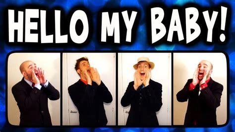 Hello My Baby (Frog Song) - A Cappella Barbershop Quartet ...