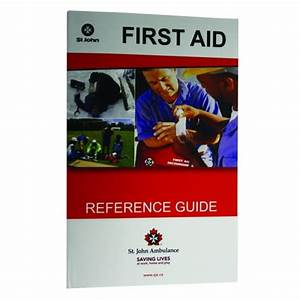 First Aid Reference Guide - First Aid Manuals