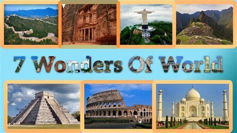 7 wonders of the modern world new 7 wonders of the world wonders of the world mango news