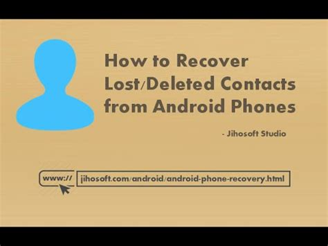how to recover deleted on android android contacts recovery recover lost deleted contacts