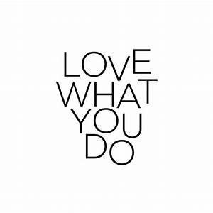 Do What You Love : love what you do habitatt supply co ~ Buech-reservation.com Haus und Dekorationen