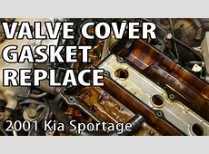 2001 Kia Sportage Oil Leak Valve Cover Gasket Repair YouTube