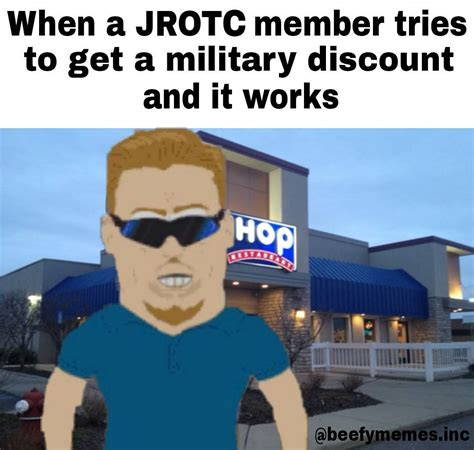 Jrotc Memes - quot when the jrotc member tries to get a military discount and it works quot jrotc students know