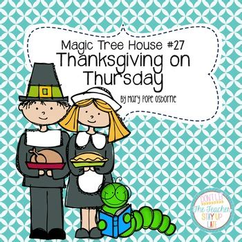 magic tree house thanksgiving on thursday literature unit by dalton