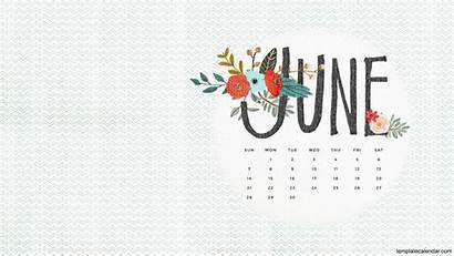 Calendar Desktop June Monthly Backgrounds Wallpapers Printable