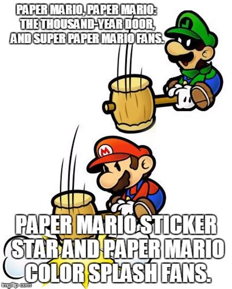 Paper Mario Memes - thank you nintendo for not listen to your fans again imgflip