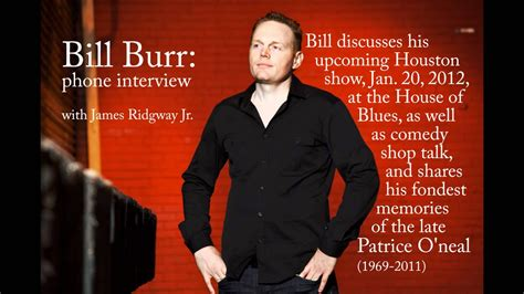 bill burr interview talks comedy shop  shares memories