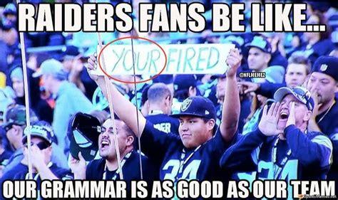 Raiders Fans Memes - raiders fans meme