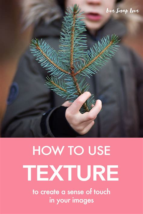 texture use touch ways sense two different using extra space into fabulous learn some negative subject interest