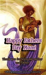 1000+ images about Happy Father's day to all single moms ...
