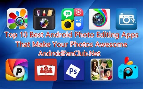 Cool Photo Editing Apps For Android Images