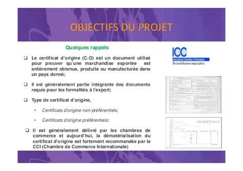 chambre de commerce certificat d origine projet pilote de mise en oeuvre des échanges