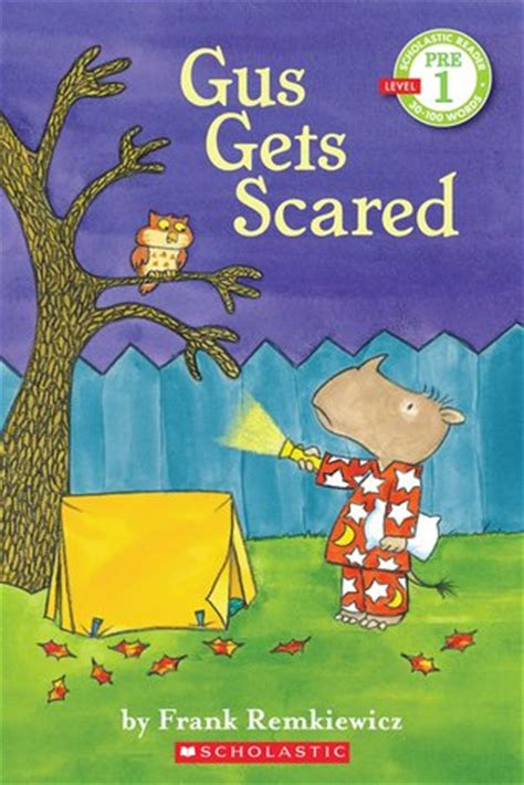 gus  scared scholastic reader level   frank
