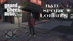 GTA 5 Online - Bad Sport Lobby Petition - YouTube