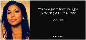 Jhene Aiko quote: You have got to trust the signs ...