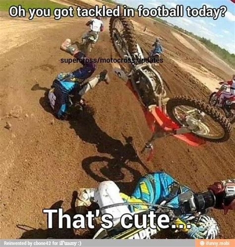 what are the best motocross 34 best images about dirtbike memes on pinterest