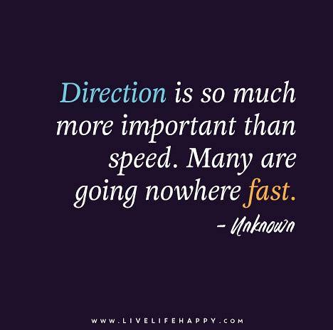 direction     important  life happy