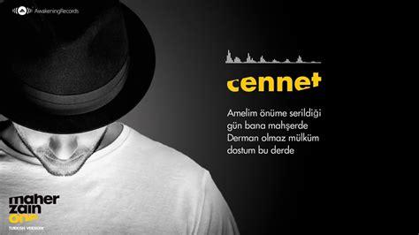 Maher Zain Cennet Turkish Türkçe Official Lyrics