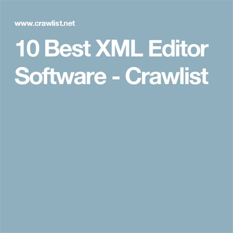 Xml Editor Best by 10 Best Xml Editor Software Crawlist Xml Software