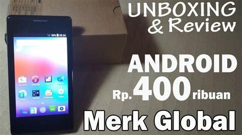 Unboxing & Review  Smartphone Android Termurah Merk