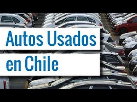 autos usados en santiago de chile youtube