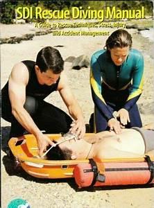 Sdi Rescue Diving Manual  A Guide To Rescue Techniques
