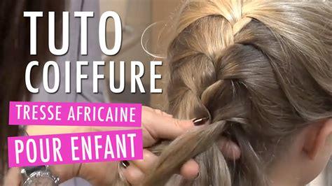 tresse africaine tuto coiffure enfant youtube