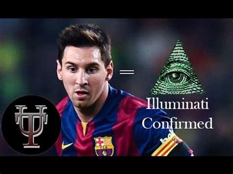 Messi Illuminati Messi Illuminati Confirmed