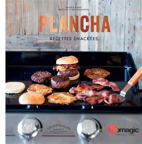 cuisine plancha recette livre plancha recettes snackées mahut marabout cuisine 9782501115162 librairie