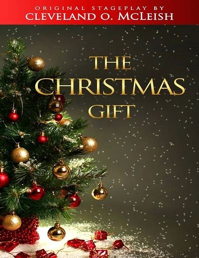 the christmas gift the heart of a christian playwright