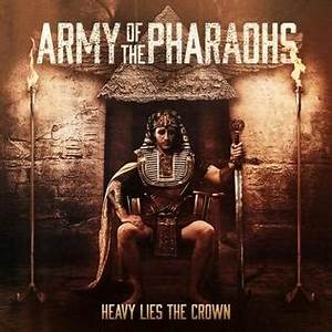 Heavy Lies the Crown (Army of the Pharaohs album) - Wikipedia