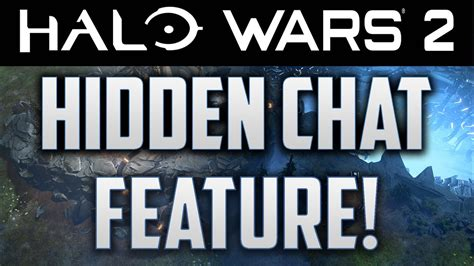 halo wars  hidden chat feature youtube