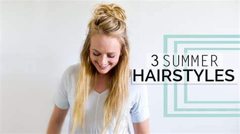 3 easy summer hairstyles quick easy long hair