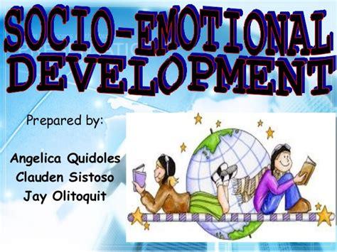 socio emotional development 338 | socioemotional development 1 638