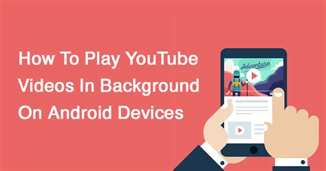 How To Play In Background Android How To Play In Background On Android