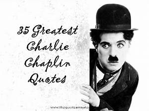 Charlie Chaplin Speech Quotes | www.pixshark.com - Images ...
