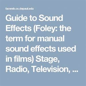 Guide To Sound Effects  Foley  The Term For Manual Sound