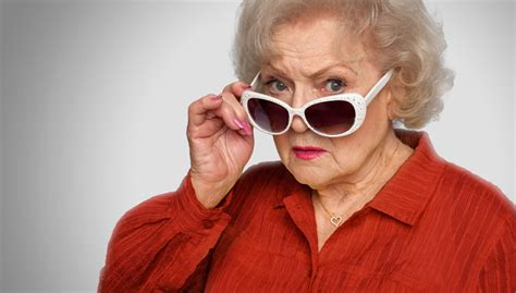 White Sunglasses Meme - betty white signs on as aarp spokesperson with get over