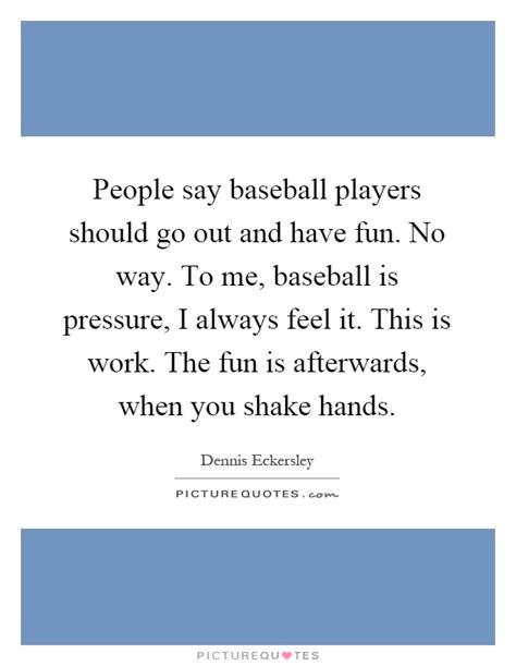 baseball player quotes sayings baseball player picture