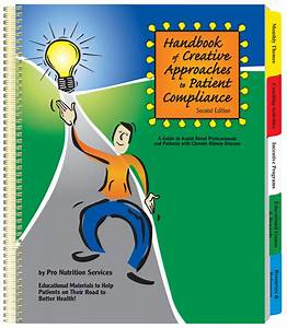 Handbook Of Creative Approaches To Patient Compliance
